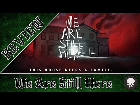 we are still here review